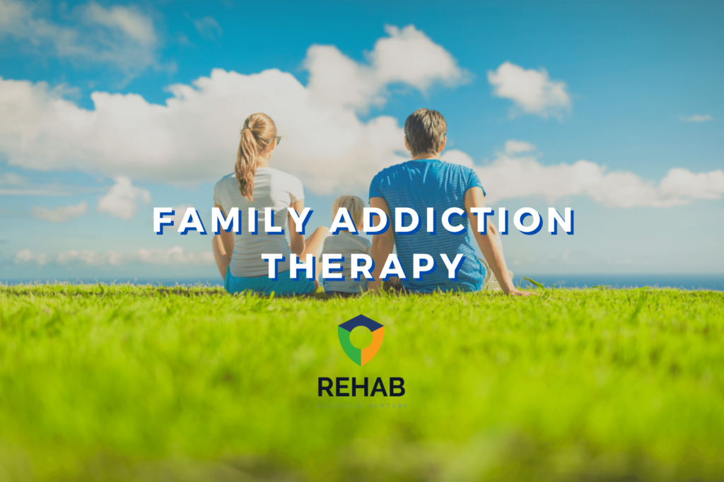 We Are Family: Everything You Should Know About Family Addiction Therapy