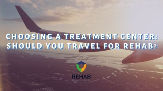 Choosing the Right Treatment Center: Should You Travel for Rehab?