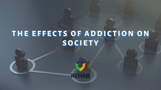 The Effects of Addiction on Society