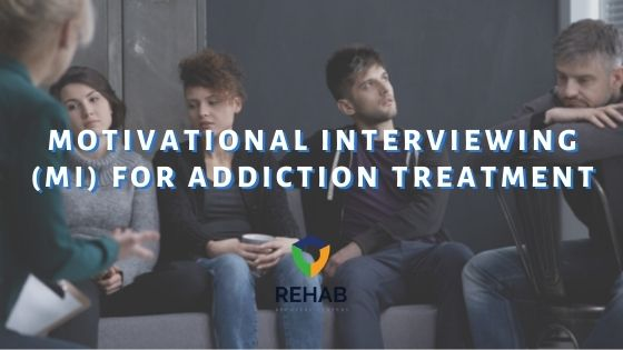 Motivational Interviewing (MI) for Addiction Treatment