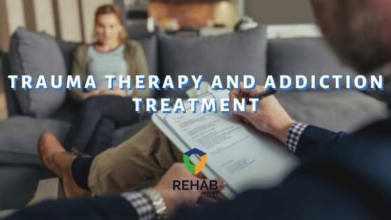 Trauma Therapy and Addiction Treatment