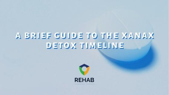 A Brief Guide to the Xanax Detox Timeline
