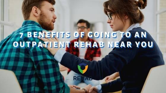 7 Benefits of Going to an Outpatient Rehab Near You